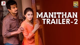 Manithan Official Trailer 2