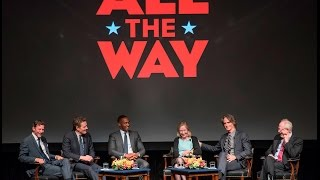 """HBO Film """"All The Way"""" Discussion at LBJ Library"""