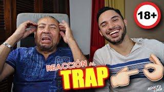 Mi Papá Reacciona a las Canciones De Trap ( Bad Bunny, Bryant Myers, Arcangel, Anuel AA)