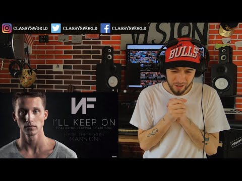 NF - I'll Keep On (Audio) ft. Jeremiah Carlson || Classy's Reaction