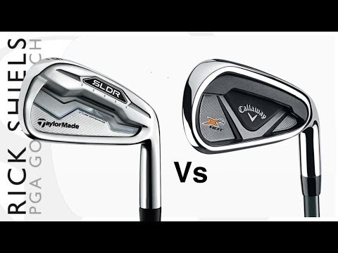 TAYLORMADE SLDR IRONS Vs CALLAWAY X2 HOT IRONS