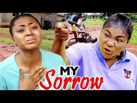 My Sorrow Full Movie - Destiny Etico & Regina Latest Nigerian Nollywood Movie Full HD