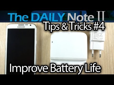 Samsung Galaxy Note 2 Tips & Tricks (Episode 4: Get Better Battery Life, Best Charging Practices)