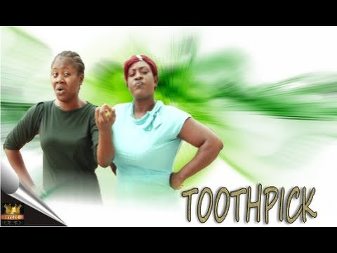 Toothpick Trailer- Latest Nollywood Movie 2014