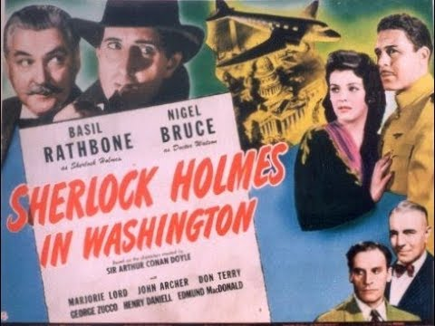 Sherlock Holmes In Washington, Basil Rathbone, Nigel Bruce, 1943 Full Movie