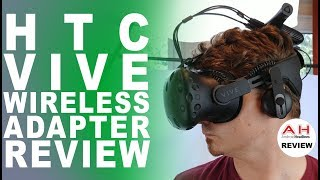 HTC Vive Wireless Adapter Review - Freedom is Wireless