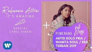 Video RAHMANIA ASTRINI - IT'S AMAZING (Official Lyric Video) MP3, 3GP, MP4, WEBM, AVI, FLV Juli 2018