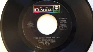 The Show Must Go On , Three Dog Night , 1974 Vinyl 45RPM