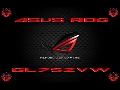 UNBOXING - ASUS ROG GL752VW