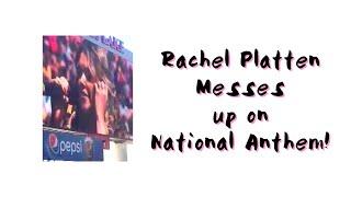 Rachel Platten messes up on National Anthem!!