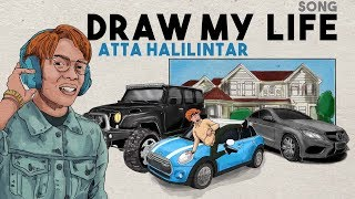 Video DRAW MY LIFE SONG - ATTA HALILINTAR MP3, 3GP, MP4, WEBM, AVI, FLV November 2018