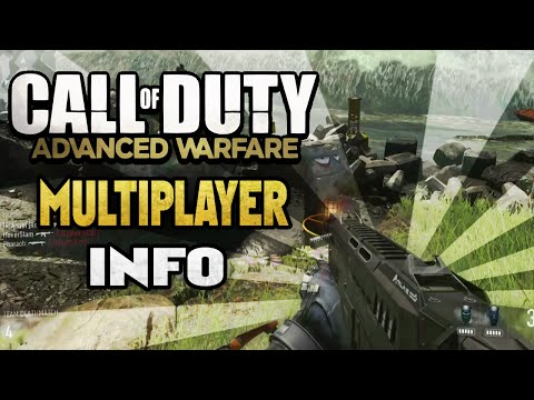 info - Lets Hit 500 Likes on the video, it helps out so much. I hope you guys enjoy this Advanced Warfare Multiplayer Info video, i'm really excited to see the MP reveal on the 11th Subscribe & Help...