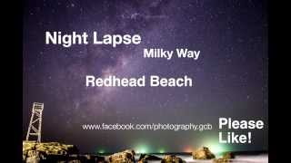 Redhead Australia  city photos gallery : Night Lapse, Milky Way Astrophotography - Redhead, Australia