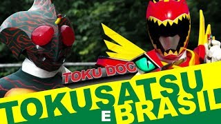 Video BRASIL x TOKUSATSU - TokuDoc MP3, 3GP, MP4, WEBM, AVI, FLV Desember 2018