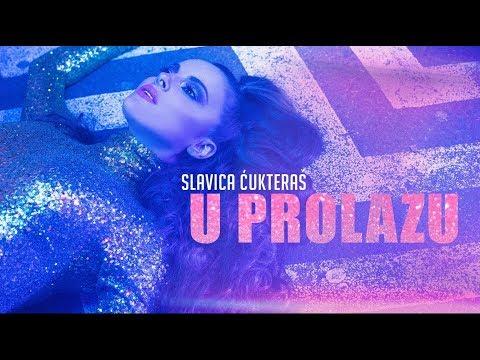 U prolazu – Slavica Ćukteraš – nova pesma i tv spot