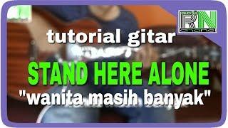 tutorial gitar stand here alone wanita masih banyak (acoustick cover)