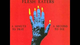 Satan's Stomp - The Flesh Eaters