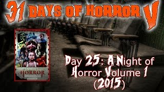 Nonton Dat 25  A Night Of Horror Volume 1  2015    31 Days Of Horror V Film Subtitle Indonesia Streaming Movie Download