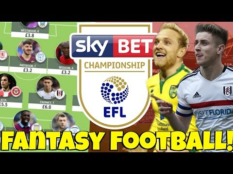 PICKING MY 2017/18 CHAMPIONSHIP FANTASY FOOTBALL TEAM! JOIN MY LEAGUE!