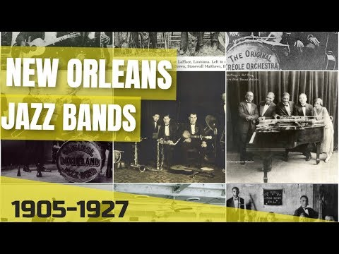 The New Orleans Jazz Bands 1905-1927