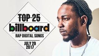 Top 25 • Billboard Rap Songs • July 29, 2017 | Download-Charts