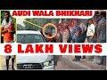 Millionaire Beggar With Audi Car Prank waptubes