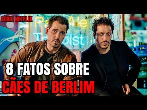 8 FATOS SOBRE CÃES DE BERLIM (Série Netflix)