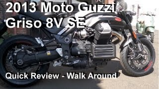 4. 2013 Moto Guzzi Griso 8V SE - Quick Review