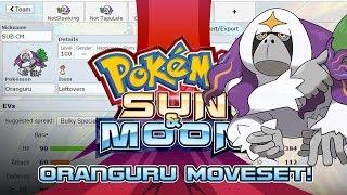 Oranguru Moveset Guide! How to use Oranguru! Pokemon Sun and Moon! by PokeaimMD