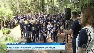 Casais participam da Caminhada do Amor em várias cidades do interior paulista