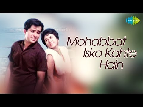 Video Mohabbat Isko Kahte Hain - Hindi(1965)|Full Hindi Movie|Shashi,Nanda,Leela,Tabassum,Madan Puri,Helen download in MP3, 3GP, MP4, WEBM, AVI, FLV January 2017