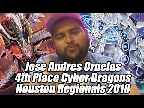 4th Place Cyber Dragon Deck Profile Houston Regionals 2018 By Jose Andres Ornelas