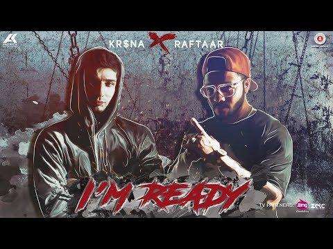 I'M Ready | Kr$na X Raftaar - Movie7.Online