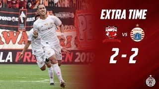 MADURA UNITED 2 - 2 PERSIJA JAKARTA [Piala Presiden 2019] | Extra Time