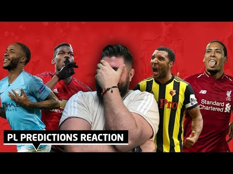 Reacting To My Premier League Predictions 2018/19