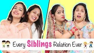 Video Every SIBLINGS Relation Ever - Types of BHAI-BEHAN | #Fun #Sketch #Roleplay #ShrutiArjunAnand MP3, 3GP, MP4, WEBM, AVI, FLV Januari 2019