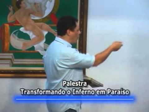 André Luiz Ruiz - Palestra 21 - Transformando o Inferno em Paraíso
