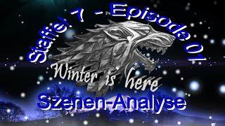 Szenen-Analyse Staffel 7 - Episode 1 ... ein Blick unter die Haube... das geht ab in Epsode 1 Game of Thrones Das Buch der...