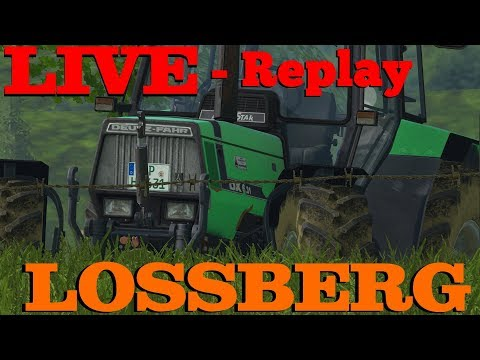 Livestream-Replay Lossberg | Savegame-Rettungs-Stream