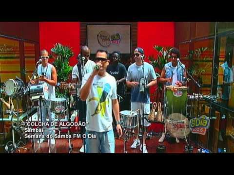 Vídeo: Sambaí – Colcha de Algodão