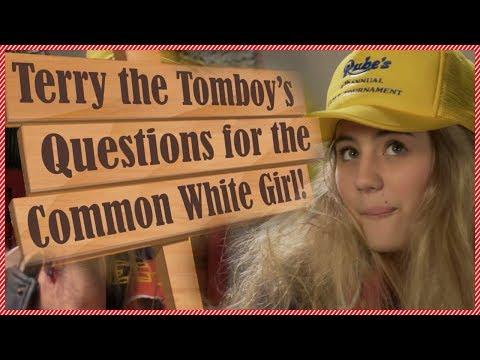 Common White Girl Tag - Lia Marie Johnson as Terry the Tomboy