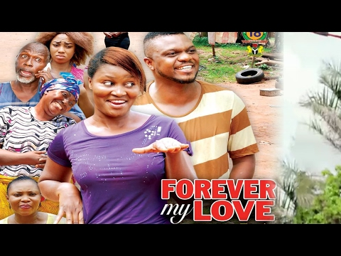 Forever My Love Season 3  - 2017 Latest Nigerian Nollywood Movie