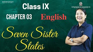 Class IX English Course book Chapter 3: Seven Sister States
