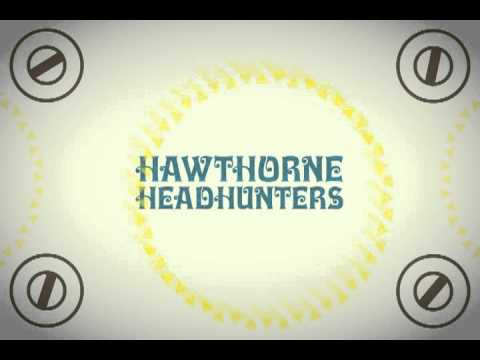 Warsoul Sessions: HAWTHORNE HEADHUNTERS
