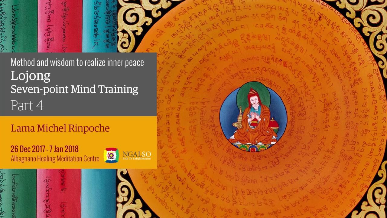 L' addestramento mentale del Lojong: metodo e saggezza per realizzare la pace interiore - parte 4