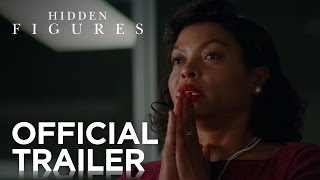 Hidden Figures  Official Trailer HD  20th Century FOX