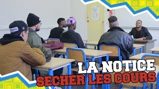 Video LA NOTICE - SECHER LES COURS MP3, 3GP, MP4, WEBM, AVI, FLV Juli 2017