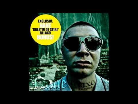 "NANE - BULETIN DE ȘTIRI (bonus track/ mixtape ""RELAXO""/ 2009)"