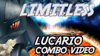 LIMITLESS – Lucario Combo Video by Mr. R