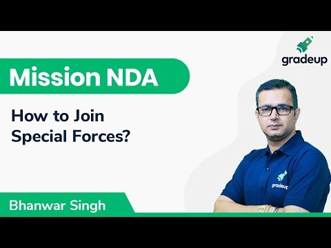 How to Join Special Forces?   Bhanwar Singh Sirohi   Mission NDA   Gradeup
